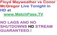[ Live ] Boxing Floyd Mayweather Vs Conor McGregor Live@ MatchPass.TV Boxing Floyd Mayweather Vs Conor McGregor Live@ MatchPass.TV